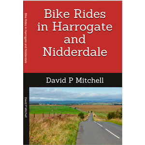 Bike Rides in Harrogate and Nidderdale front cover